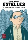 Estellés: La clau que obri tots els panys. Acadèmia Valenciana de la Llengua. 2012.