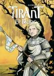 Tirant Lo Blanc. Edicions Camacuc. 2006.